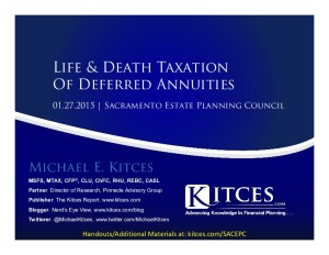 Life & Death Taxation Of Deferred Annuities - Sacramento Estate Planning Council - Jan 27 2015 - Handouts