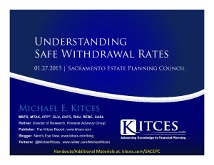 Understanding Safe Withdrawal Rates - Sacramento Estate Planning Council - Jan 27 2015 - Handouts