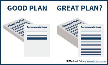 Good Financial Plan And Recommendations Versus Great Plan And Recommendations