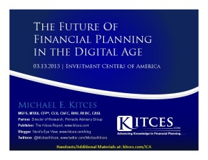 Future of Financial Planning in the Digital Age - Investment Centers of America - Mar 13 2015 - Handouts