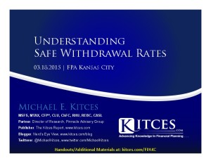 Understanding Safe Withdrawal Rates - FPA Kansas City - Mar 18 2015 - Handouts