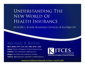 Understanding The New World Of Health Insurance - Estate Planning Council of Eastern New York - Mar 24 2 - Handouts