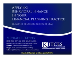 Applying Behavioral Finance In Your Financial Planning Practice - MNCPA - June 16 2015 - Handouts