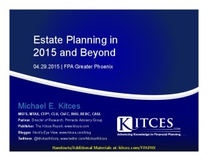 Estate Planning in 2015 and Beyond - FPA Greater Phoenix - Apr 29 2015 - Handouts