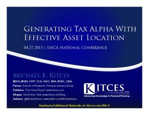 Generating Tax Alpha With Effective Asset Location - IMCA National - Apr 27 2015 - Handouts