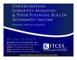 Understanding Longevity Annuities And Their Potential Role In Retirement Income - FPA Massachusetts - Handouts