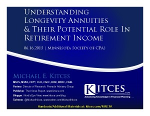 Understanding Longevity Annuities And Their Potential Role In Retirement Income - MNCPA - Jun 16 2015 - Handouts