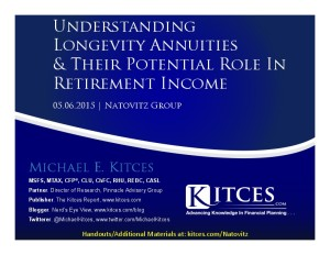 Understanding Longevity Annuities And Their Potential Role In Retirement Income - Natovitz Group - May 6 - Handouts