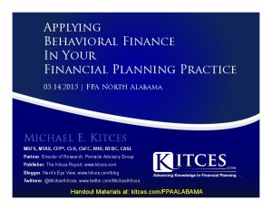 Applying Behavioral Finance In Your Financial Planning Practice - FPA North Alabama - May 14 2015 - Handouts