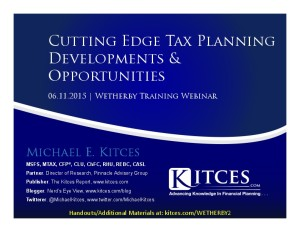 Cutting Edge Tax Planning Developments & Opportunities - Wetherby Training Webinar - Jun 11 2015 - Handouts
