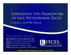 Expanding the Framework of Safe Withdrawal Rates - AICPA PFP Webinar - May 20 2015 - Handouts