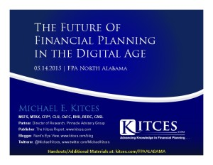Future of Financial Planning in the Digital Age - FPA North Alabama - May 14 2015 - Handouts