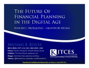 Future of Financial Planning in the Digital Age - ProEquities - May 4 2015 - Handouts