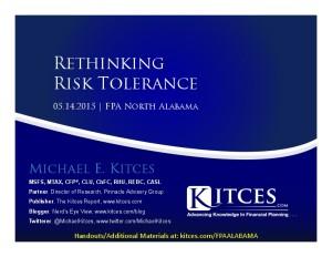 Rethinking Risk Tolerance - FPA North Alabama - May 14 2015 - Handouts