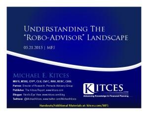 Understanding The Robo-Advisor Landscape - MFS - May 21 2015 - Handouts