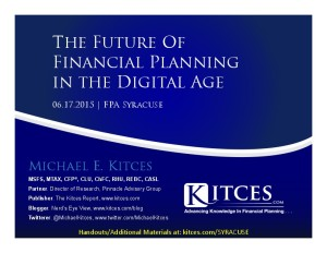 Future of Financial Planning in the Digital Age - FPA Syrcause - Jun 17 2015 - Handouts