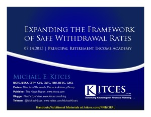 Expanding the Framework of Safe Withdrawal Rates - Principal Retirement Income Academy - Jul 14 2015 - Handouts