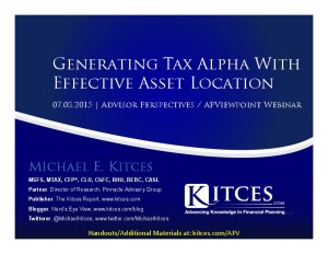 Generating Tax Alpha With Effective Asset Location - APViewpoint - Jul 8 2015 - Handouts