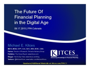 Future of Financial Planning in the Digital Age - FPA Colorado - Sep 17 2015 - Handouts