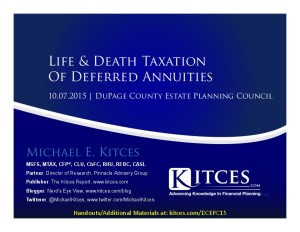 Life & Death Taxation Of Deferred Annuities - DuPage Estate Planning Council - Oct 7 2015 - Handouts