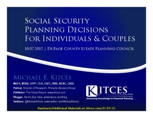 Social Security Planning Decisions - DuPage Estate Planning Council - Oct 7 2015 - Handouts