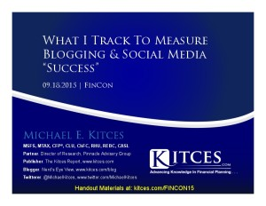 What I Track To Measure Success - Blogging And Social Media - FinCon - Sep 18 2015 - Handouts
