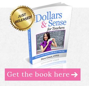 Dave Grant of Finance For Teachers Call To Action - Dollars & Sense For Teachers E-Book