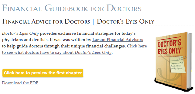 Larson Financial - Doctor's Eyes Only - Financial Advice For Doctors