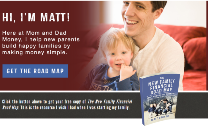 Matt Becker of Mom And Dad Money - New Family Financial Road Map