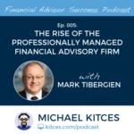 Episode 005 Feature Mark Tibergien