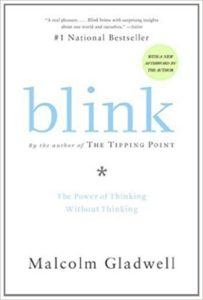 Blink by Malcom Gladwell