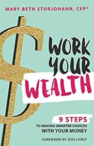 Work Your Wealth by Mary Beth Storjohann