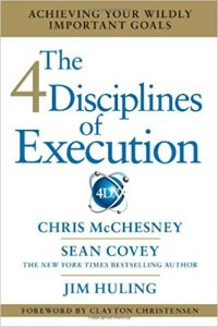 The 4 Disciplines of Execution by McChesney, Covey, and Huling