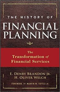 The History of Financial Planning by Denby and Welch