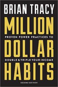Million Dollar Habits by Brian Tracy