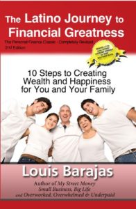 The Latino Journey to Financial Greatness by Louis Barajas