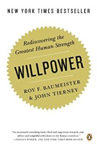 Willpower by Roy Baumeister