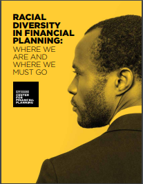 Racial Diversity in Financial Planning - Where We Are And Where We Must Go