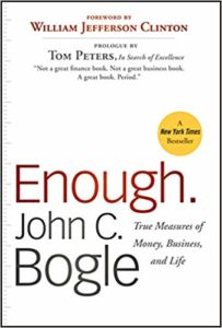 Enough - True Measures of Money Business and Life - John Bogle