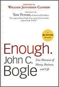 Enough - True Measures of Money Business and Life - John Bogle