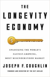 The Longevity Economy by Joseph Couglin