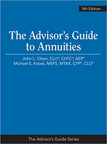 The Advisors Guide to Annuities