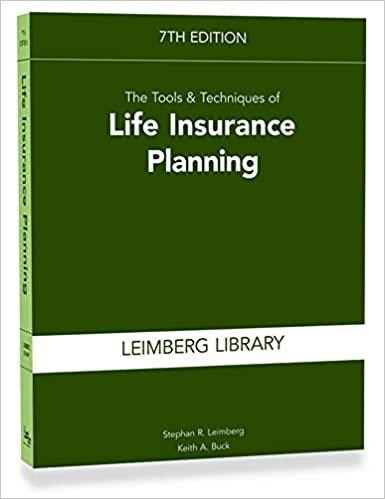 The Tools And Techniques Of Life Insurance Planning
