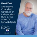 Bob Veres Alternative Custodians Graphic