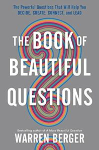 The Book Of Beautiful Questions Book Cover