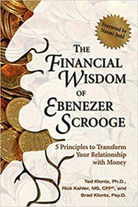 The Financial Wisdom Of Ebenezer Scrooge Book Cover